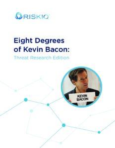 riskiq-eight-degrees-internet-kevin-bacon-white-paper