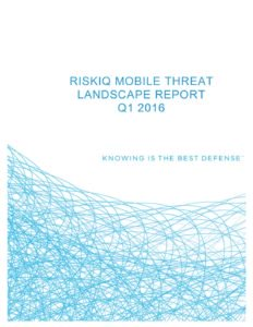 riskiq-mobile-threat-landscape-report-q1-2016