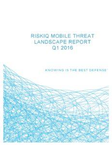 riskiq-mobile-threat-landscape-report-q1-2016-pdf-232x300
