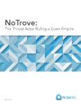 riskiq-notrove-threat-actor-ruling-scam-empire-pdf-116x150
