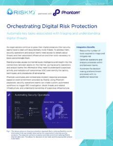 Orchestrating-Digital-Risk-Protection-RiskIQ-Phantom-Solution-Brief