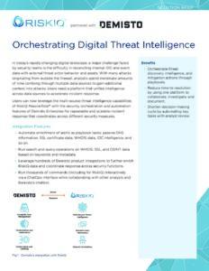 Orchestrating-Digital-Threat-Intelligence-Demisto-RiskIQ-Solution-Brief